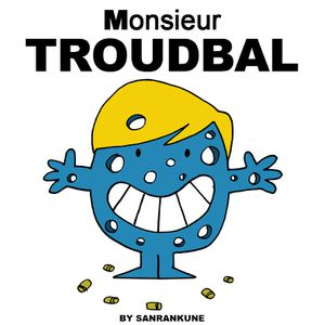 Monsieur-Troudbal.jpg