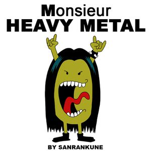 Monsieur-heavy-metal.jpg