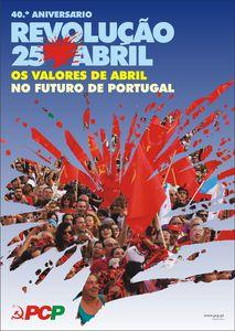 40 ème anniversaire de la Révolution d'Avril: un combat toujours actuel, pour le Parti communiste portugais