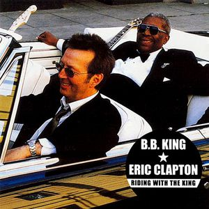 eric-clapton_bb-king_riding-with-the-king.jpg