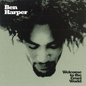 ben-harper-welcome-to-the-cruel-world.jpg