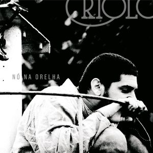 criolo-No Na Orelha