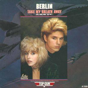 Berlin_-_Take_My_Breath_Away_Single_Cover.jpg