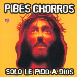 Pibes_Chorros-Solo_Le_Pido_A_Dios-Frontal.jpg