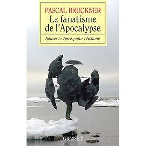 Le-fanatisme-de-l-Apocalypse-Bruckner.jpg