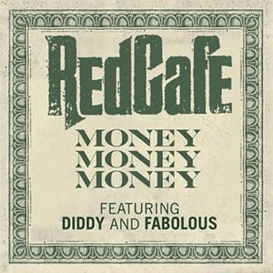 20100914-money-money-money-by-red-cafe-featuring-diddy-and-.jpg