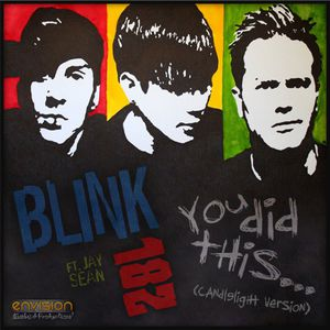 Blink-182-ft.-Jay-Sean-You-Did-This-.-Candlelight-Version.jpg