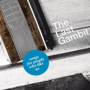 gambit songs-for