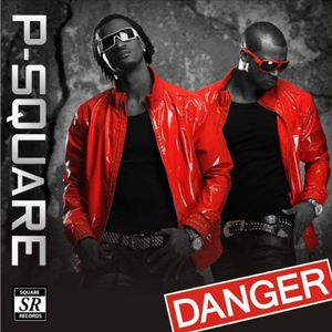 P-Square-Danger.jpg