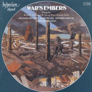 War's Embers Songs by Browne Butterworth Farrar Finzi Gurne