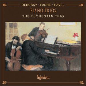 Debussy Ravel Fauré Trio avec piano Trio Florestan