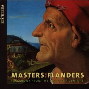 Masters from Flanders Currende Erik van Nevel