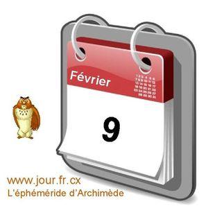éphéméride 09 Février éphéméride calendrier gratuit agenda jour dicton saint
