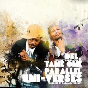 Del The Funky Homosapien &Tame One-Parallel Uni-Verses