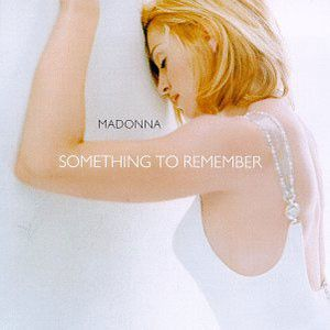 MusicCatalog M Madonna%20-%20Something%20To%20Remember Mado