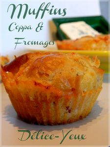 Les Muffins Coppa, Roquefort & Raclette...