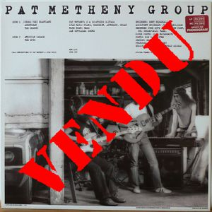 Pat Metheny Group American Garage 33t 2a