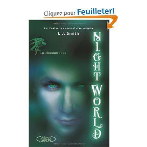 Night World 7.La chasseresse