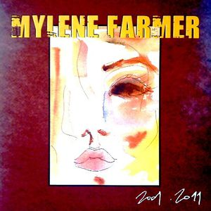Mylène Farmer - best of 2001-2011