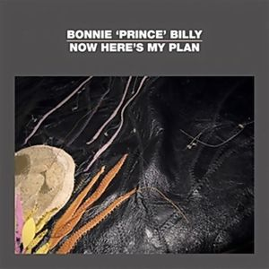 BonniePrinceBilly-2012-now-here-s-my-planEP.jpg