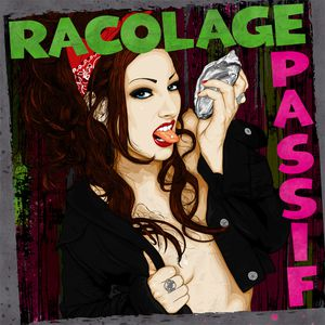 RACOLAGE PASSIF