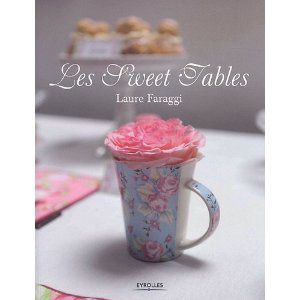 Livre Sweet Tables Laure faraggi