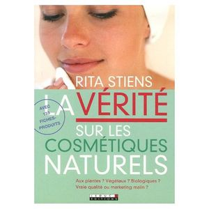 la vrit sur les cosmtiques naturels