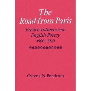 THE ROAD FROM PARIS, french influence on English poetry 190