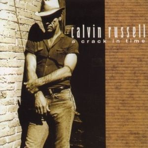 Calvin-Russell---A-Crack-In-Time.jpg