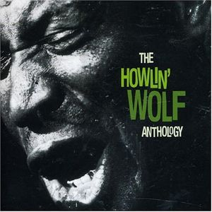 howlin-wolf-the-howlin-wolf-anthology-artwork.jpg