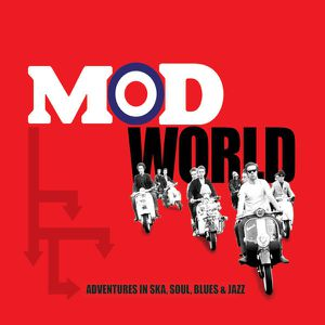 Mod-World---Adventures-in-Ska--Soul--Blues---Jazz.jpg