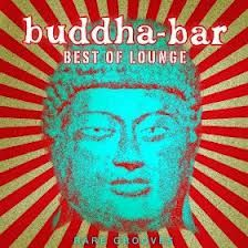 Buddha Bar Best of Lounge