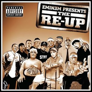 Eminem Presents The Re-Up (2006)