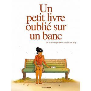 un-petit-livre-oublie-sur-un-banc-tome-1-9782818925539_0.jpg