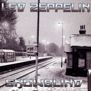 Led Zep - SNOWBLIND