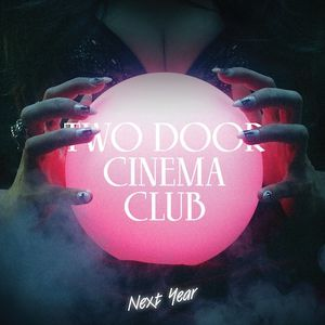 TWO-DOOR-CINEMA-CLUB.jpg