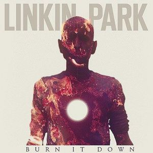 Burn-It-Down-Linkin-Park