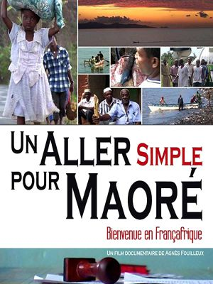 UN ALLER SIMPLE POUR MAORE
