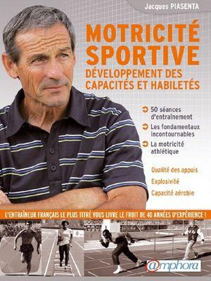 Livre - Motricité Sportive - Jacques PIASENTA