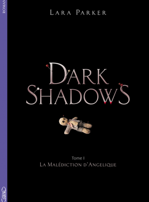 Dark shadows Tome 1 hd