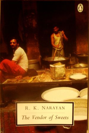 """book analysis the vendor of sweets V s naipaul has remarked of narayan's the vendor of sweets that it is """"a novel  in which his fictional world is cracked open,  kabir, lalan, and many other  indian poets and sages as characters, on earth and on the moon."""