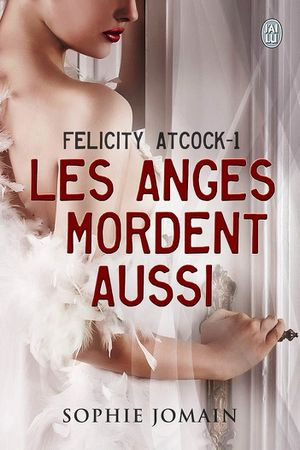 Felicity-Atcock-T1-les-anges-mordent-aussi.jpg
