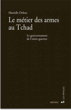 le-metier-des-armes-au-tchad-le-gouvernement-de-l-entre-gue.jpg