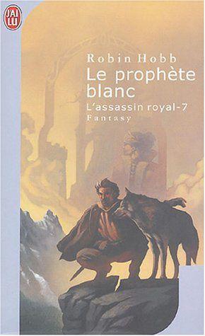 L-Assassin-royal-7-Le-prophete-blanc