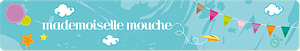 Mlle-Mouche