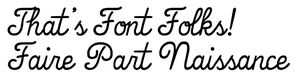 that s font folks