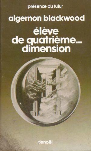 Elève de quatrième... dimension