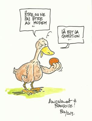 Dessin canard  l'orange Biz 18 mai 2013