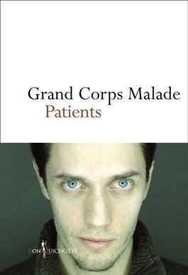 J 39 ai lu patients de grand corps malade une plong e for Vu de ma fenetre grand corps malade