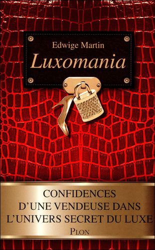1201191 livre luxomania confidences vendeuse univers secret